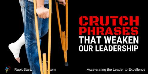 Crutch Phrases That Weaken Our Leadership