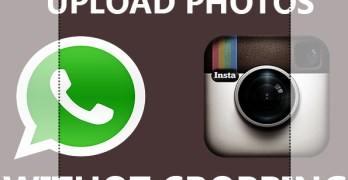 How to Set WhatsApp DP Without Cropping On Android & iPhone