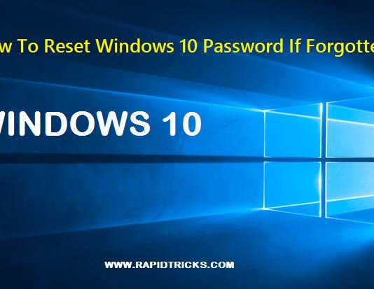 How To Reset Windows 10 Password If Forgotten
