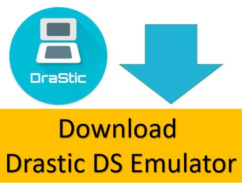 Drastic DS Emulator APK Download Free Patched