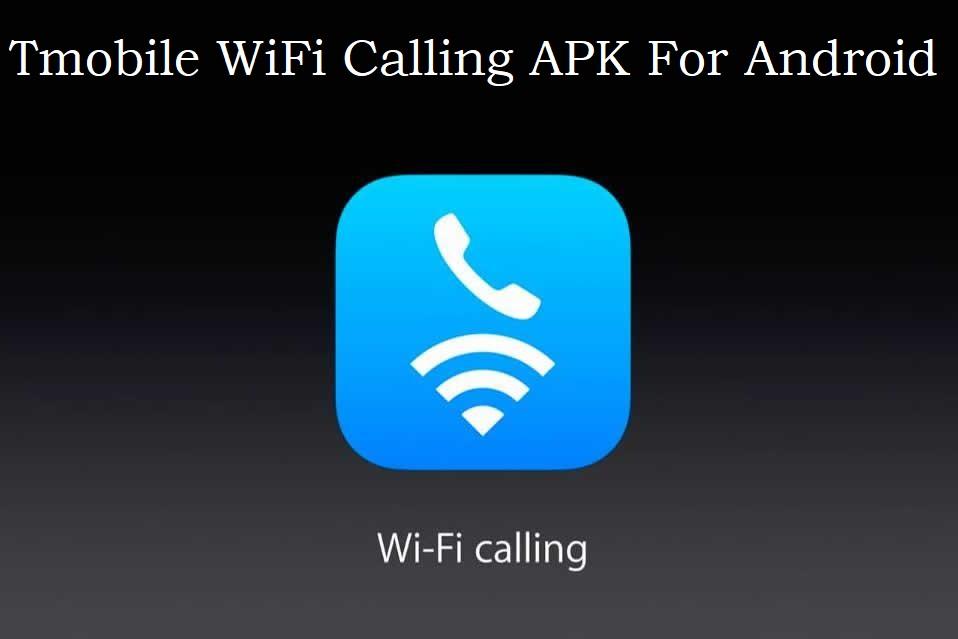 TMobile WiFi calling Apk