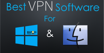 Best VPN Softwares For Windows & MAC [Latest 2018 Editions]