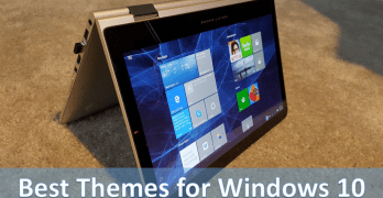 20+ Best Windows 10 Themes Download for Your PC [Latest 2018]