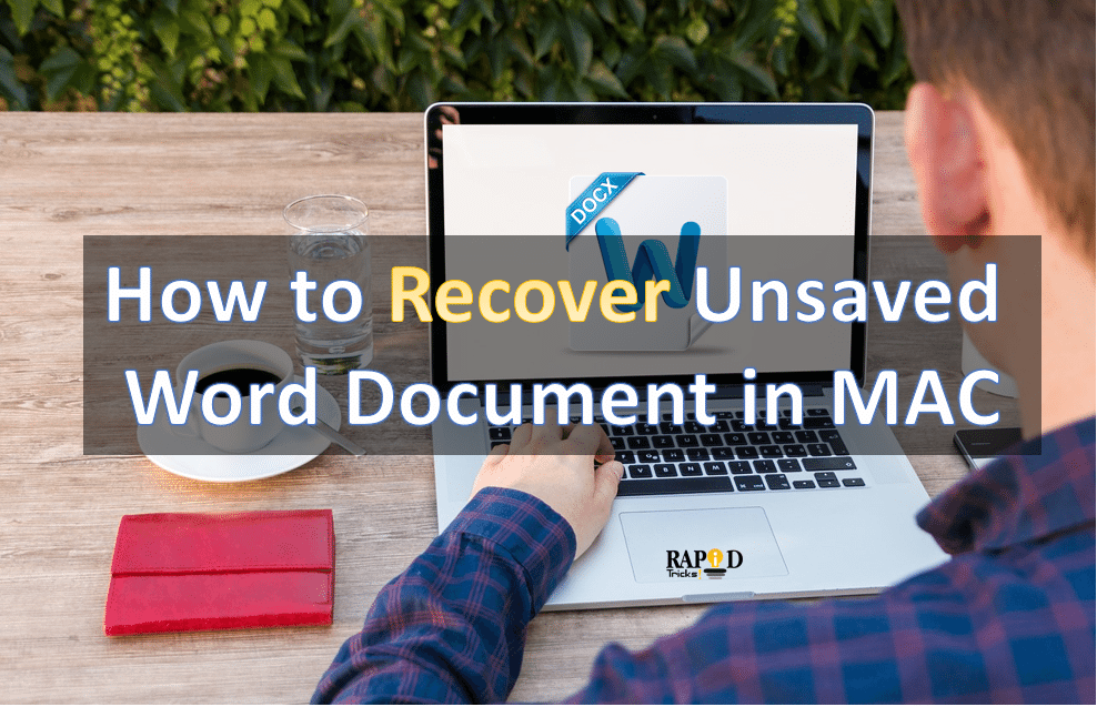 How to Recover Unsaved Word Document MAC