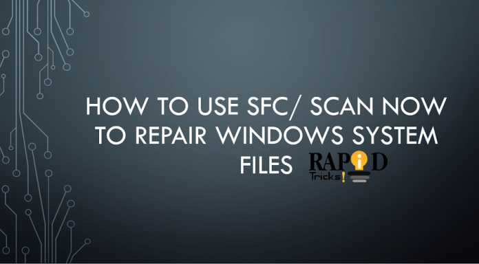 How to Use SFC/ Scannow