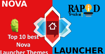 Top 10 Best Nova Launcher Themes for Android [Latest 2018]