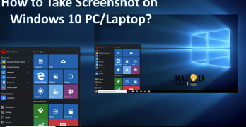 How to Take ScreenShot on Windows 10 PC/Laptop?
