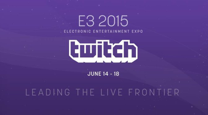 E3 2015 on Twitch: By the Numbers