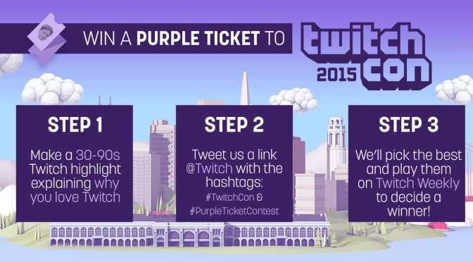Make a video. Win an all-access Purple Ticket to TwitchCon!