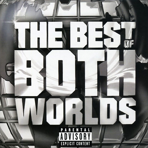 R. Kelly & Jay-Z – The Best Of Both Worlds
