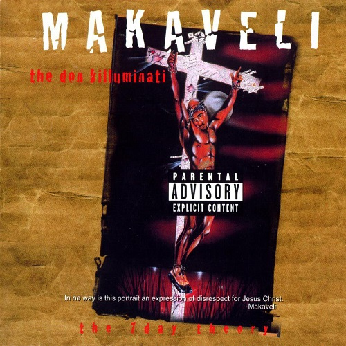 2Pac aka Makaveli – The Don Killuminati: The 7th Day Theory