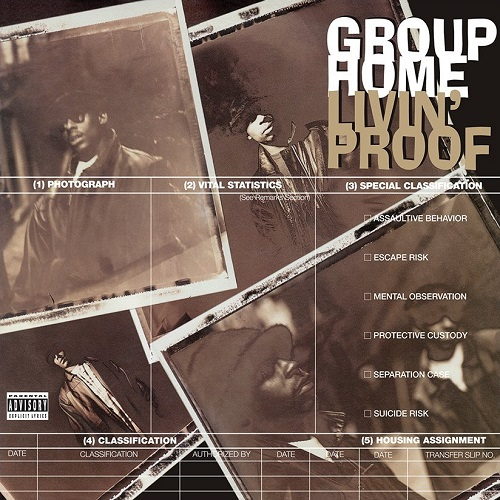 Group Home – Livin' Proof