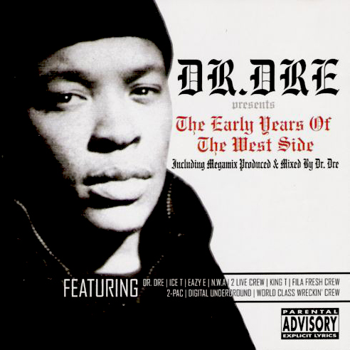 AA.VV. – Dr. Dre Presents The Early Years Of The West Side