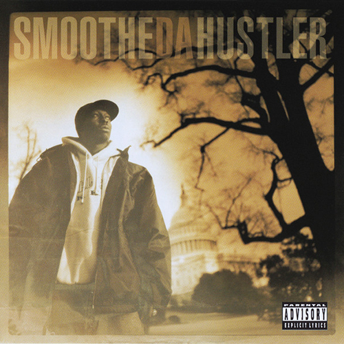 Smoothe Da Hustler – Once Upon A Time In America