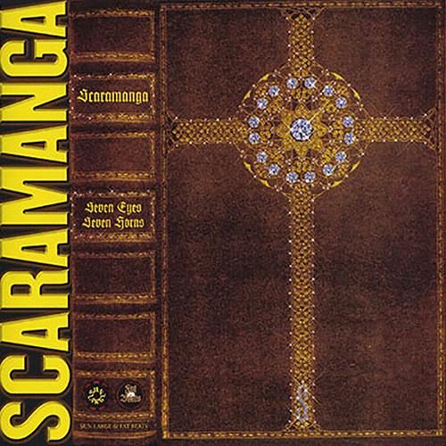 Scaramanga – Seven Eyes, Seven Horns