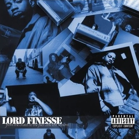 Lord Finesse – From The Crates To The Files: The Lost Sessions