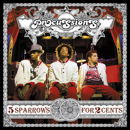 The Procussions – 5 Sparrows For 2 Cents