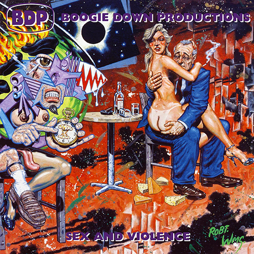 Boogie Down Productions – Sex And Violence