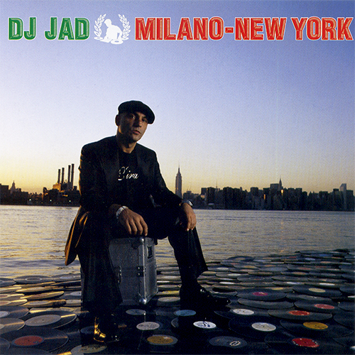 Dj Jad – Milano-New York
