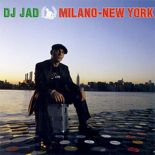 Dj Jad – Milano-New York
