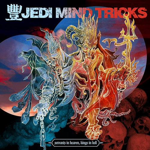 Jedi Mind Tricks – Servants In Heaven, Kings In Hell