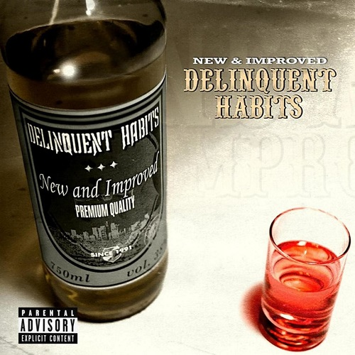 Delinquent Habits – New & Improved
