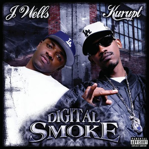 J Wells and Kurupt – Digital Smoke