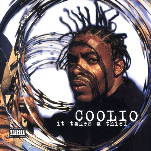 Coolio – It Takes A Thief