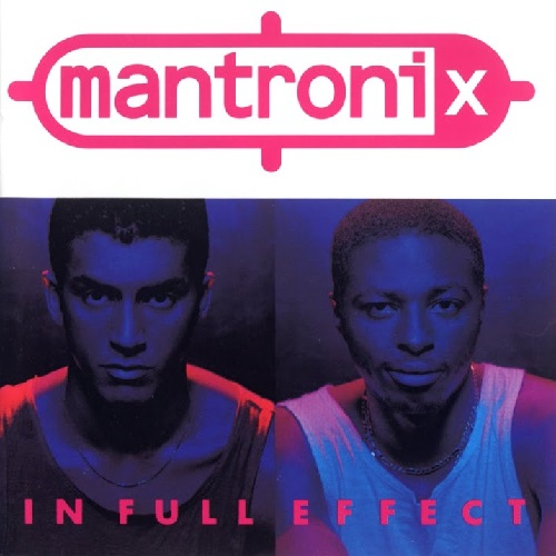 Mantronix – In Full Effect