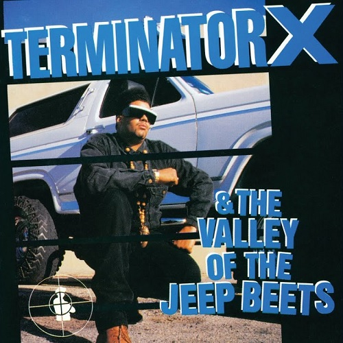 Terminator X – Terminator X & The Valley Of The Jeep Beets