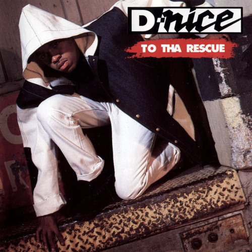 D-Nice – To Tha Rescue