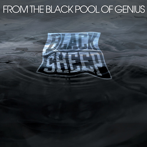 Black Sheep – From The Black Pool Of Genius