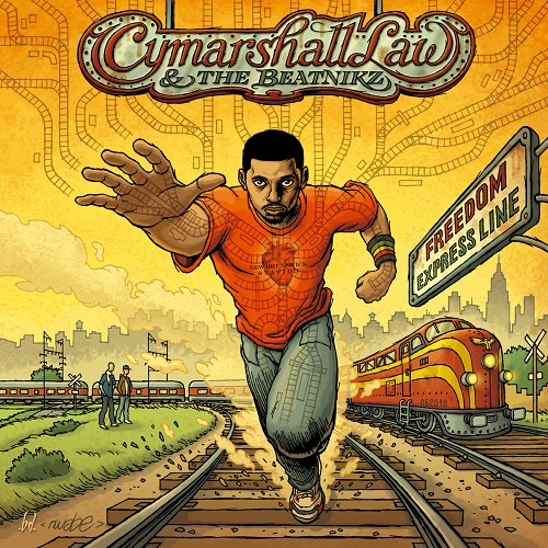 Cymarshall Law & The Beatnikz – Freedom Express Line