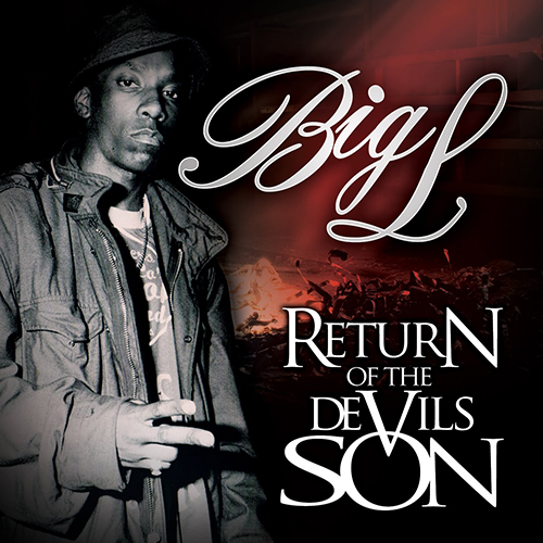 Big L – Return Of The Devil's Son