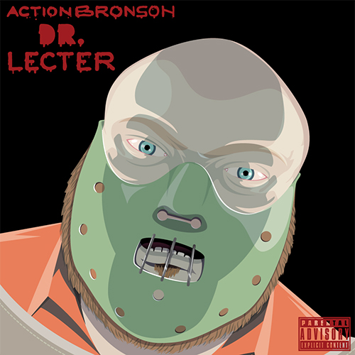 Action Bronson – Dr. Lecter