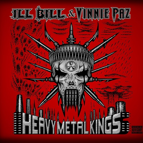 Ill Bill & Vinnie Paz – Heavy Metal Kings