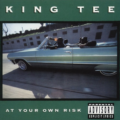 King Tee – At Your Own Risk