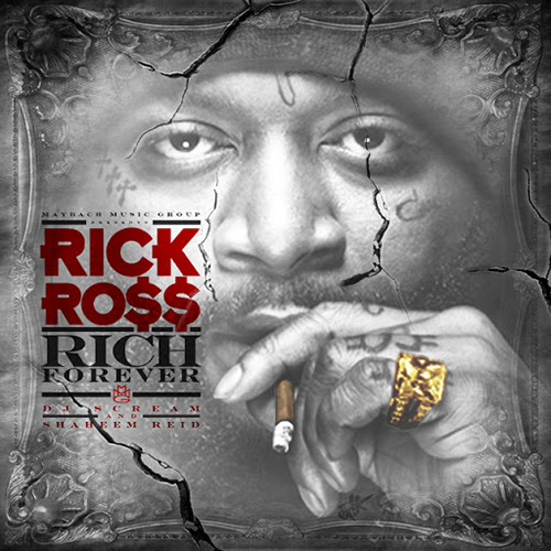 Rick Ross – Rich Forever