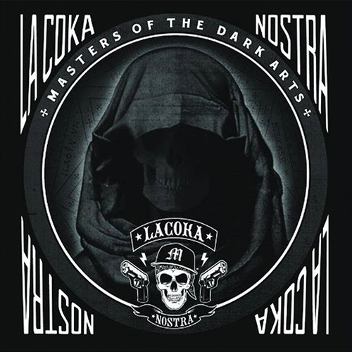 La Coka Nostra – Masters Of The Dark Arts