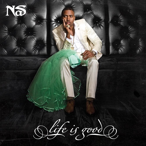Nas – Life Is Good