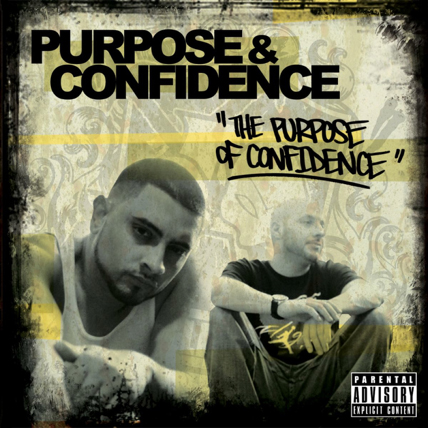Purpose & Confidence – The Purpose Of Confidence