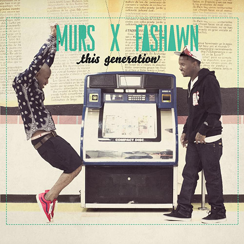 Murs & Fashawn – This Generation