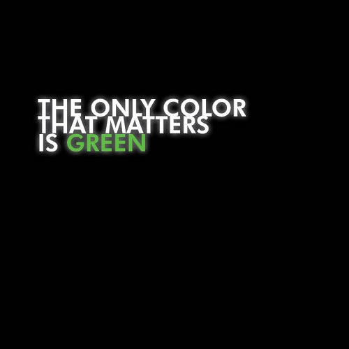 Pacewon & Mr. Green – The Only Color That Matters Is Green