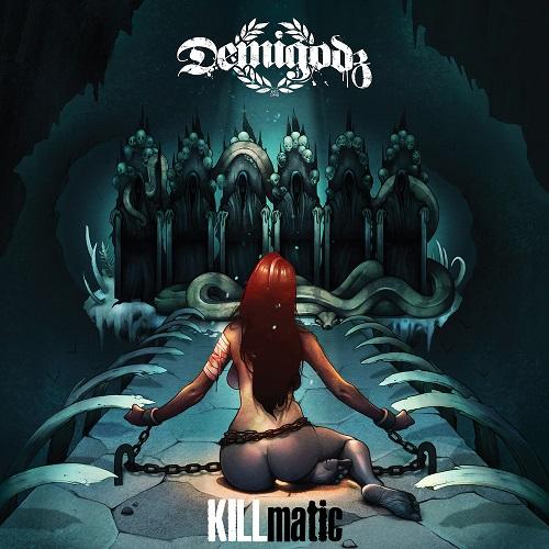 Demigodz – KILLmatic