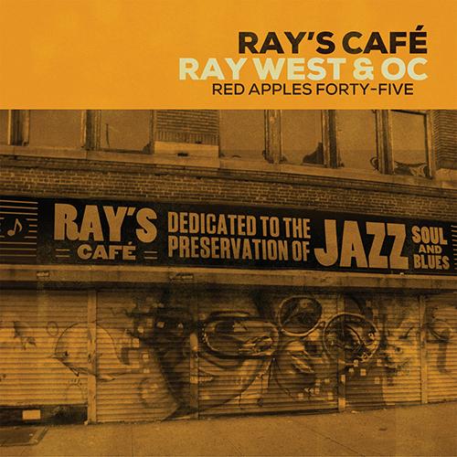 Ray West & O.C. – Ray's Café