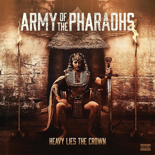 Army Of The Pharaohs – Heavy Lies The Crown
