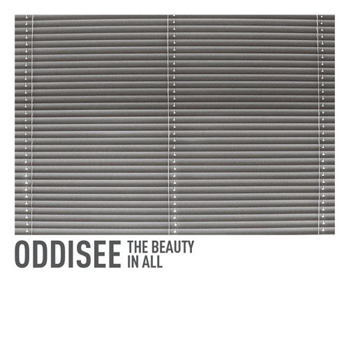 Oddisee – The Beauty In All