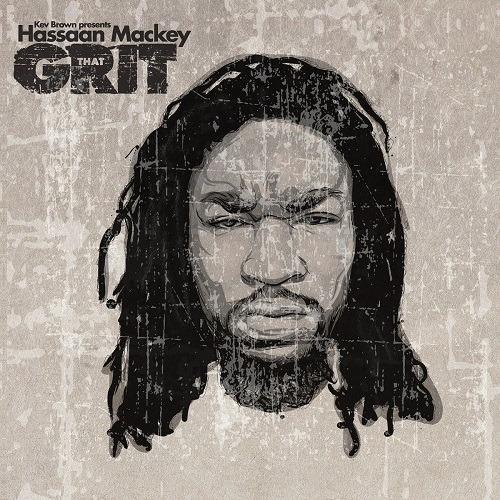 Hassaan Mackey – That Grit