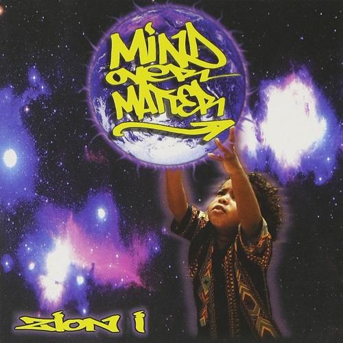Zion I – Mind Over Matter