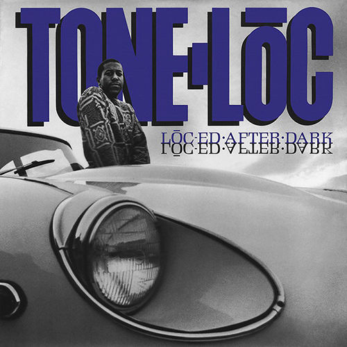 Tone Loc – Loc'ed After Dark